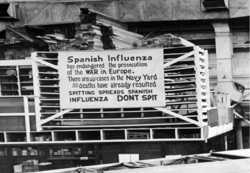"""A 1918 warning sign at the Naval Aircraft Factory in Philadelphia that begins, """"Spanish Influenza has endangered the prosecution of the war in Europe."""""""